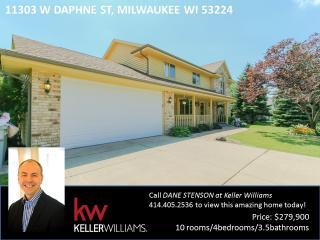 11303 West Daphne Street, Milwaukee WI